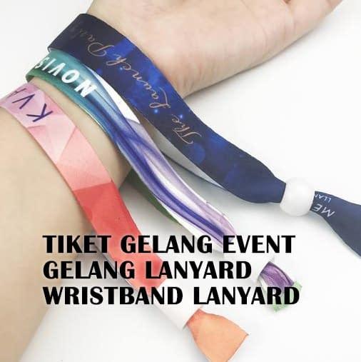 tiket gelang event, Spesialis Print Tali Lanyard Bergaransi & Gratis Ongkir